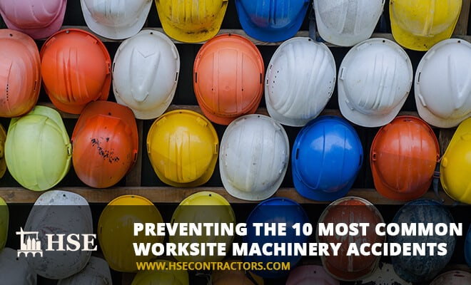 OSHA Reports: Preventing the 10 Most Common Worksite Machinery Accidents